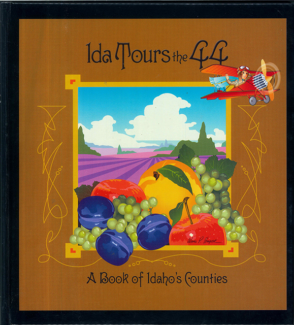 Ida Tours the 44: A book of Idaho Counties